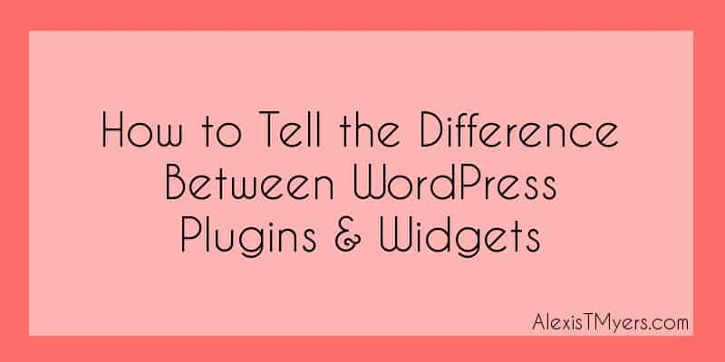 [Video Tutorial] How to Tell the Difference Between WordPress Plugins & Widgets